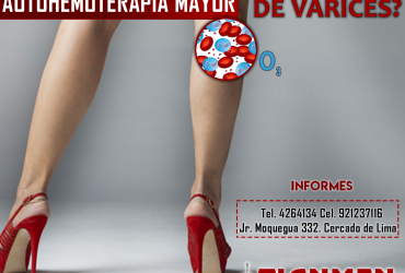 AUTOHEMOTERAPIA MAYOR ¿PROBLEMAS DE VARICES?